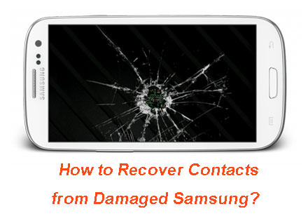 contacts recovery on damaged samsung