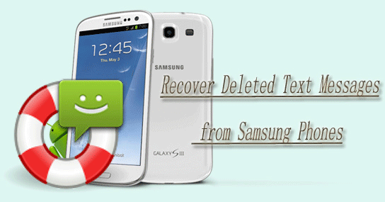 recover deleted text messages from samsung