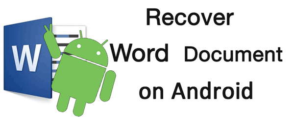 recover word document on android