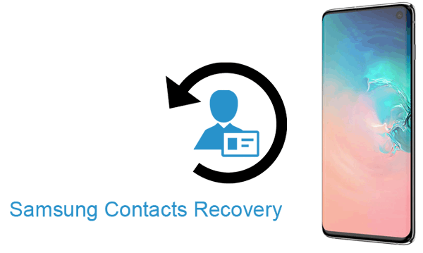 Samsung Contacts Recovery: Restore Contacts on Samsung