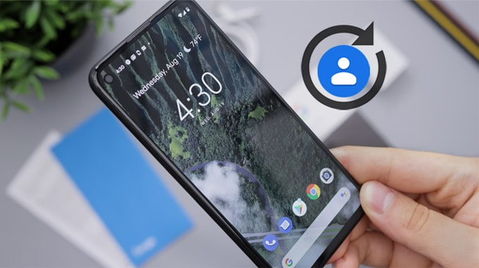 recover deleted contacts google pixel