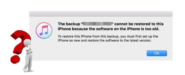 the backup cannot be restored to this iphone too old